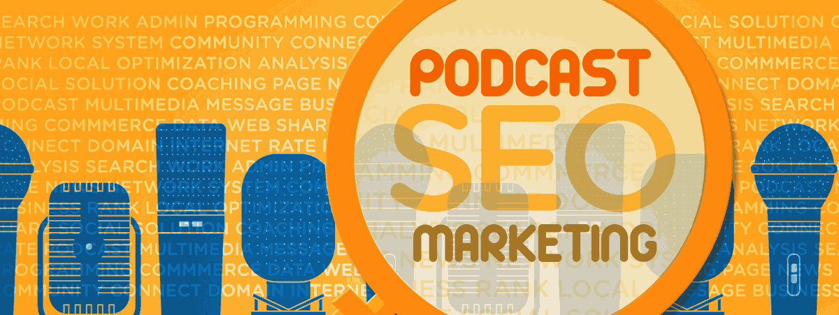 POdcast SEO Marketing Header