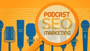 Podcast SEO Marketing Main Course Image