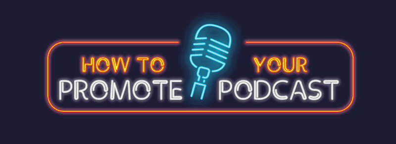 How to promote your podcast main image