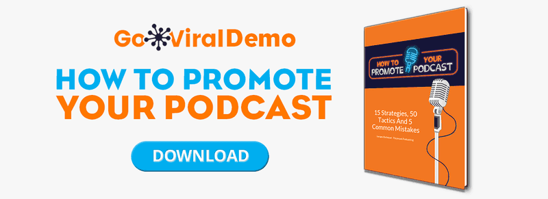 How to promote a podcast GoViral Demo image