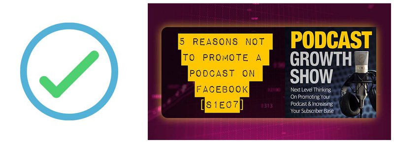 #7 on the podcast marketing checklist: Facebook done right