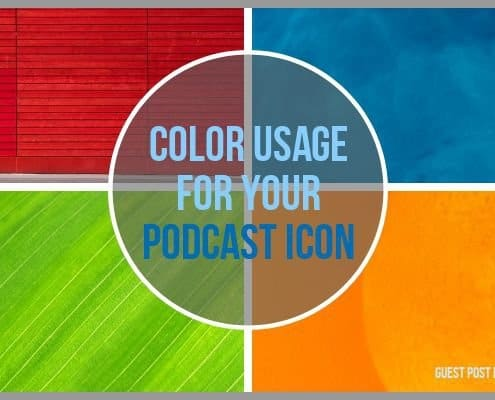 How to Choose the Perfect Colors for Your Podcast Cover Art