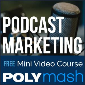 Podcast Marketing Mini Course